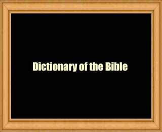 Dictionary of the Bible (1909)