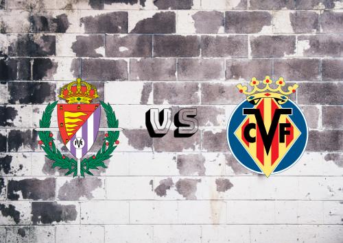 Real Valladolid vs Villarreal  Resumen