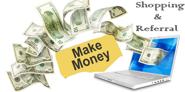 Earn Money Online by Shopping and Referral [Earn Unlimited Cash]