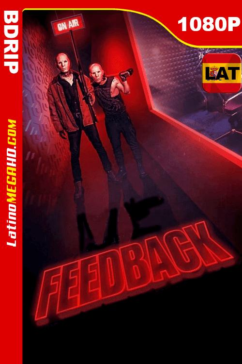 Feedback (2019) Latino HD BDRIP 1080P - 2019