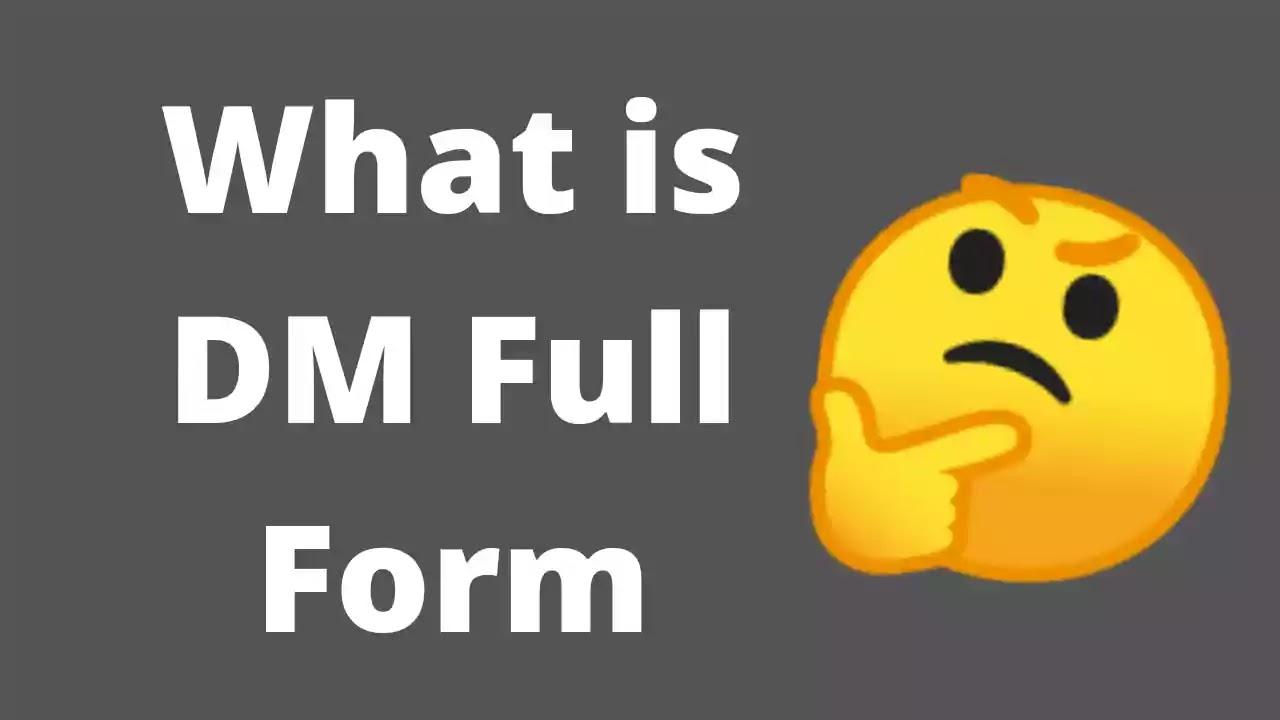 dm-full-form