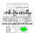 INK FRIENDLY NEWSLETTERS