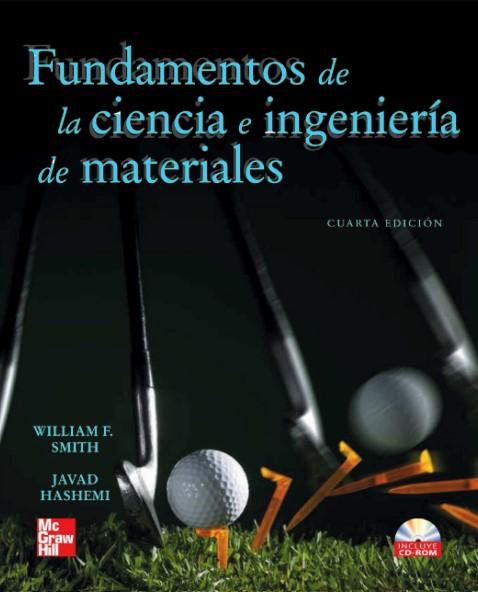 Fundamentos de la Ciencia e Ingeniería de Materiales 4 Edición Smith, Hashemi en pdf