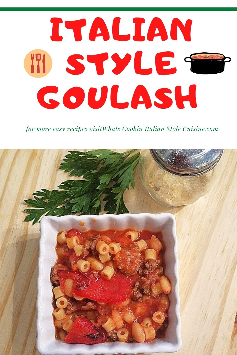 this is how to make an Italian style goulash pin for later