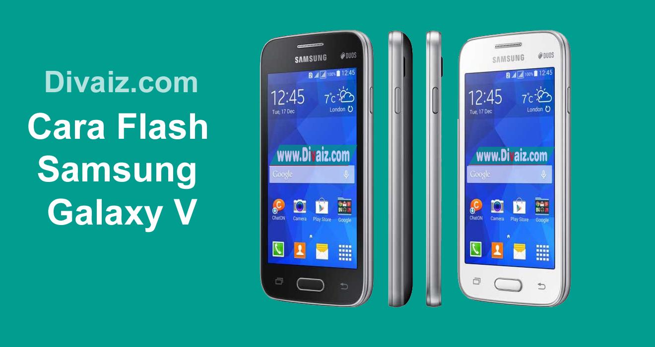 Cara Flash Samsung Galaxy V SM-G313HZ Atasi Bootloop Berhasil 100%