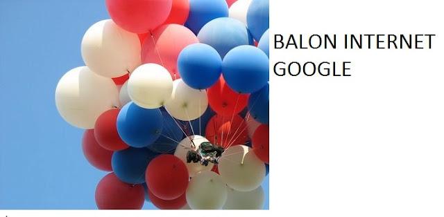Project Loon atau Balon Internet di Indonesia Project Loon atau Balon Internet di Indonesia