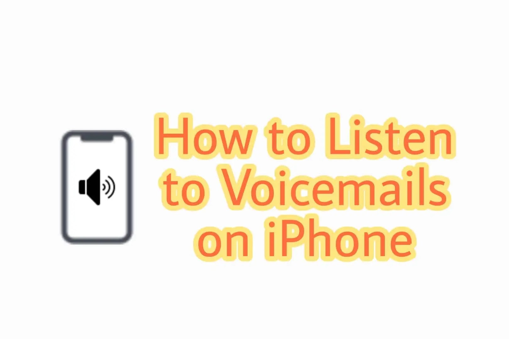 How to listen to voicemails on iphone