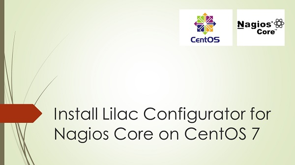 Install Lilac Configurator for Nagios Core on CentOS 7