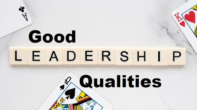 Good-Leadership-Qualities:An-Important-Skill