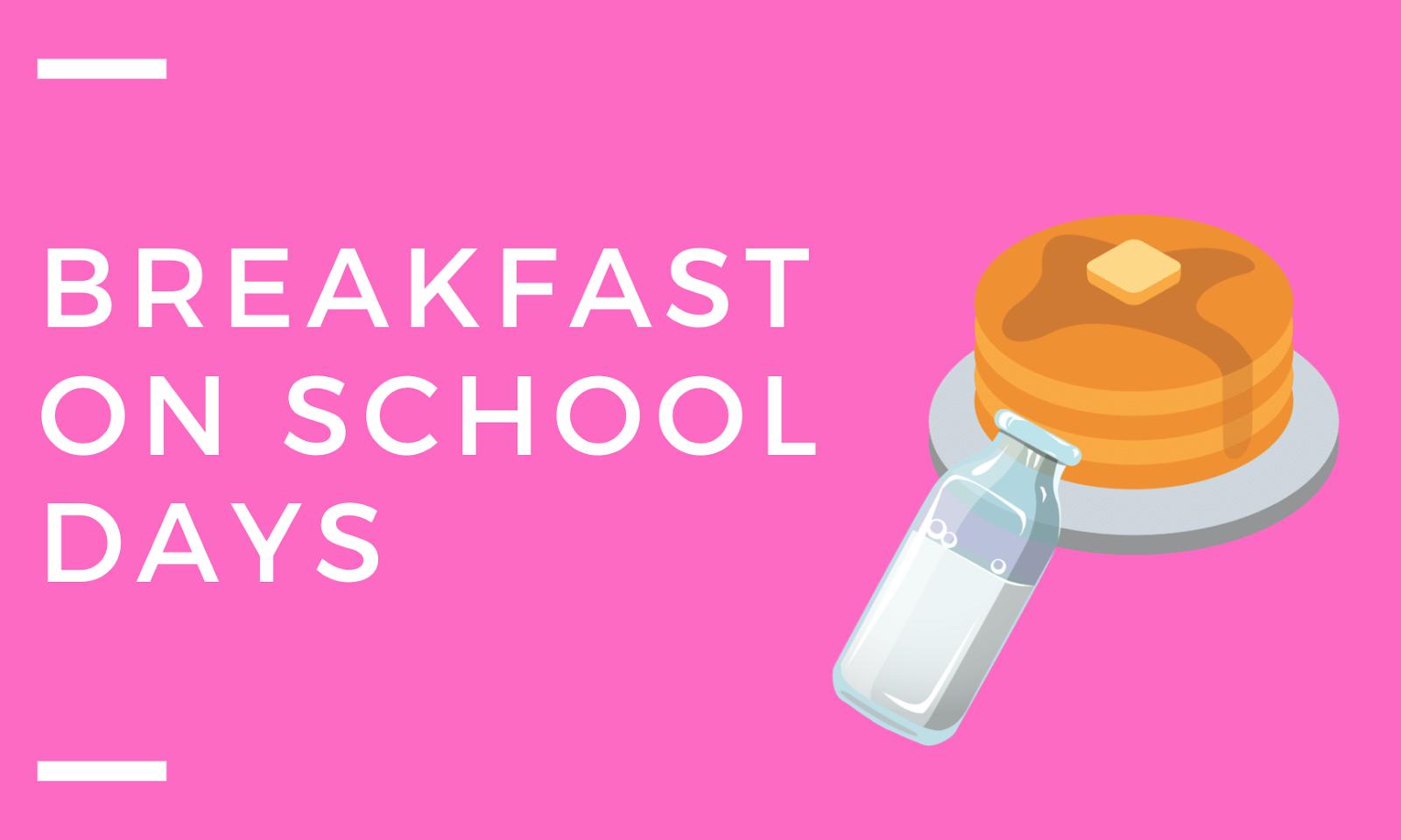 School days made easier...Part 3 (Focus on Breakfast & Virtual Days)