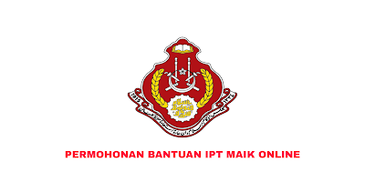 Permohonan Bantuan IPT MAIK 2020 Online (Semakan Status)