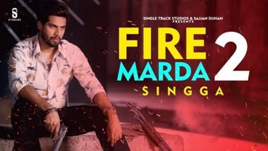Fire Marda 2 Lyrics - Singga