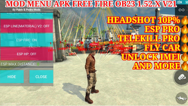 MOD MENU APK FREE FIRE OB23 1.52.X V21 FREE - ESP PRO, HEADSHOT 100%, TELEKILL, FLY CAR AND MORE...