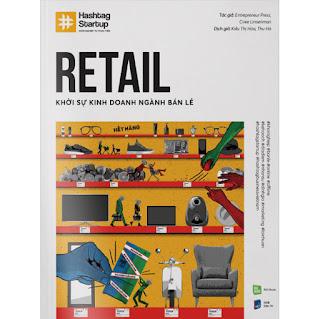 #Hashtag 03: Retail - Khởi Sự Kinh Doanh Ngành Bán Lẻ ebook PDF-EPUB-AWZ3-PRC-MOBI
