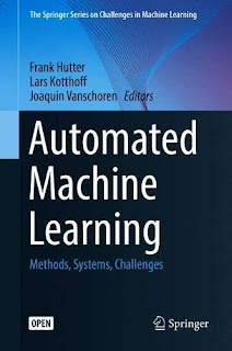 Automated Machine Learning: Methods, Systems, Challenges