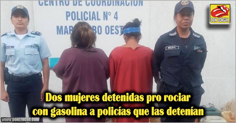 Dos mujeres detenidas por rociar con gasolina a policías que las detenían