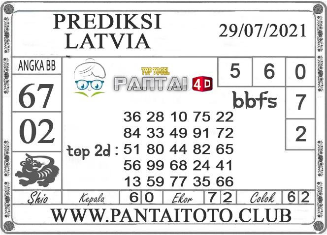 PREDIKSI TOGEL LATVIA PANTAI4D 29 JULI 2021