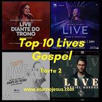 Clipes e Shows Gospel - Top 10 Lives Gospel (Parte 2)