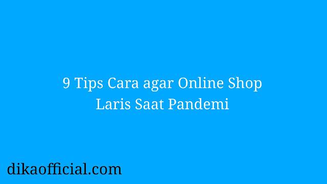 Cara agar Online Shop Laris