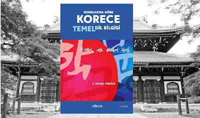 Konularına Göre Korece Temel Dil Bilgisi, s.göksel türközü, likya kitap