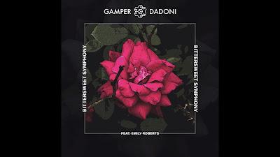 GAMPER & DADONI ft. Emily Roberts - Bittersweet Symphony