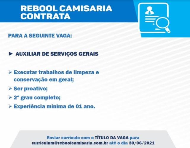 AUXILIAR DE SERVIÇOS GERAIS - REBOOL CAMISARIA