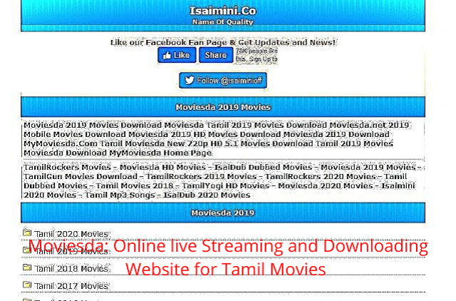 Moviesda: Online live Streaming and Downloading Website for Tamil Movies 2021