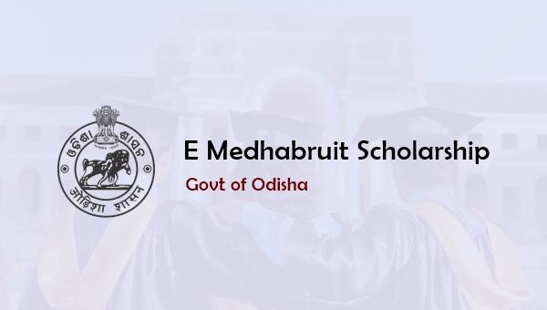 E Medhabruti Scholarship 2019: Dates, Eligibility, Amount, Selection List