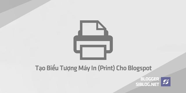 Cách dùng lệnh Print(), javascript:window.print();, Tạo Máy In Cho Website, Tạo Biểu Tượng Máy In (Print) Cho Blogspot, Chi tiết về lệnh Print(), Tạo máy in cho bài viết, Tích Hợp Máy in bằng lệnh Print()