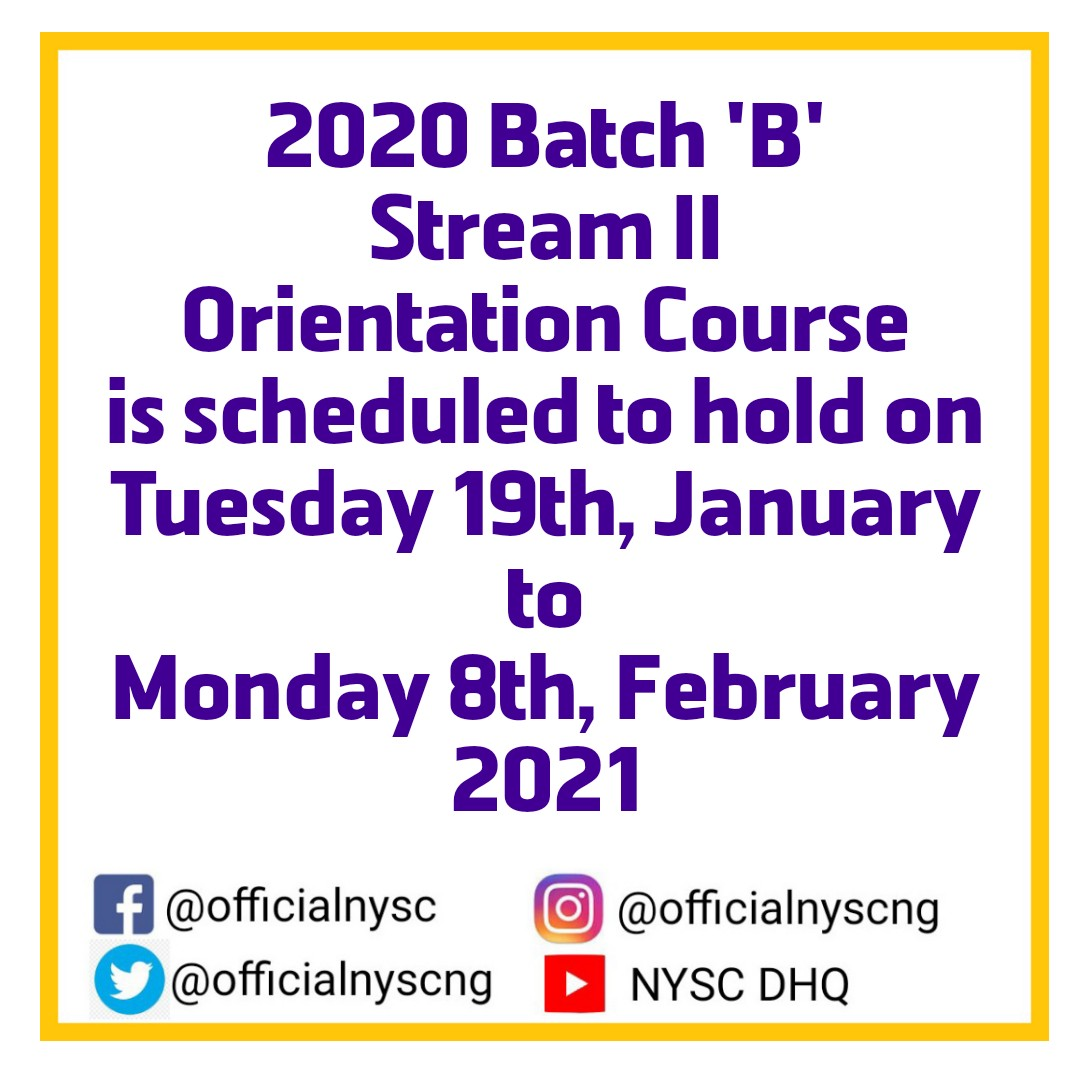 NYSC 2020 Batch 'B' Orientation Course Details [Stream 1 & 2]