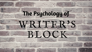 writer's block, guest post, writing tips, writing advice, the psychology of writer's block, tips from a writer, tips for aspiring writers, advice for aspiring writers,