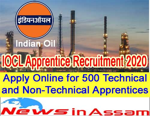 IOCL Apprentice Recruitment 2020- Apply Online for 500 Technical and Non-Technical Apprentices Posts