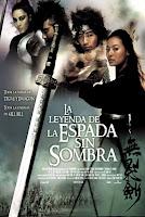 El Poder de la Espada / La Leyenda de la Espada sin Sombra