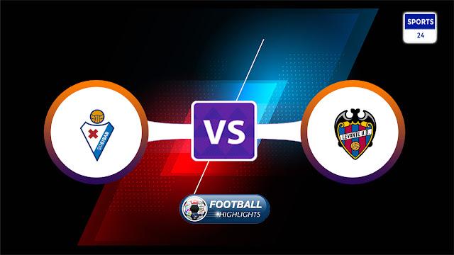 SD Eibar vs Levante – Highlights