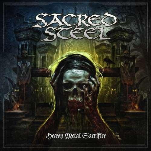 SACRED STEEL: Εξώφυλλο και tracklist του επερχόμενου album
