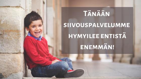 Siiivouspalvelu Tampereella hymyilee tänään tavallista enemmän