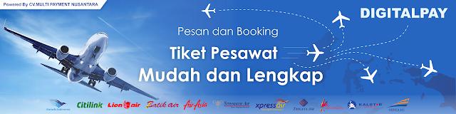 Cara Buka Jasa Booking Tiket Pesawat Di Rumah Dengan PPOB Digital Pay