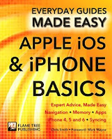 Apple iOS & iPhone Basics: Expert Advice, Made Easy (Everyday Guides Made Easy)