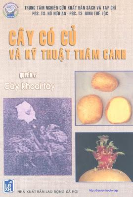 [EBOOK] CÂY CÓ CỦ VÀ KỸ THUẬT THÂM CANH (QUYỂN 5): CÂY KHOAI TÂY (Solanum tuberosum L.), PGS. TS. HỒ HỮU AN VÀ PGS. TS. ĐINH THẾ LỘC, NXB LAO ĐỘNG XÃ HỘI