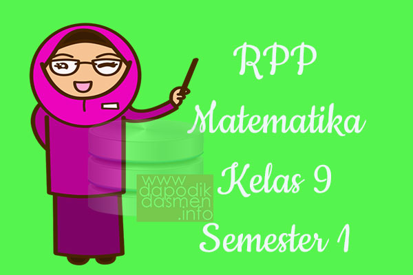 RPP Matematika Kelas 9 SMP MTs Semester 1 Revisi Terbaru 2019-2020