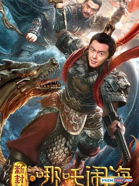 Tân Phong Thần: Na Tra Phá Hải - Nezha Conquers the Dragon King (2019)
