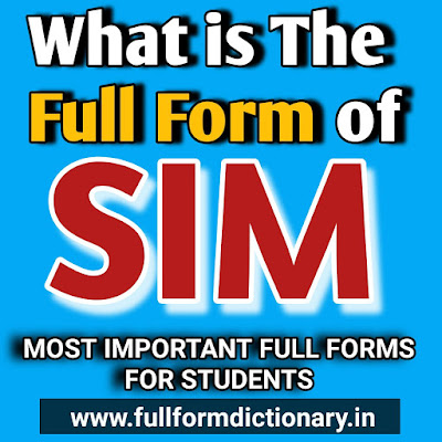 SIM Full Form Name: Full Form of SIM, long form of sim card, full form of gsm sim, full form of sim, full form of the sim, full form for sim, the full form of sim, full form of sim card, what is the full form of sim, what is full form of sim, full form of sim in hindi, full form of simi, full form of simm, full form of sima, what is full form of sim card, full form of sim in computer, full form of gsm sim, full form of mobile sim, full form of sim in mobile,, full form of jio sim, long form of sim card, full form of sim card in english, full form of lte sim, full form of sim card in hindi, full form of airtel sim, what is the full form of jio sim