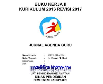 Jurnal Harian Kelas 4 SD/MI Semester 2 K13 Revisi 2017