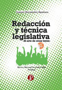 LIBRO Redacción y Técnica Legislativa -el arte de crear leyes- [2da. edición]