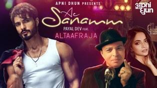Ae Sanamm Lyrics - Payal Dev Ft. AltaafRaja