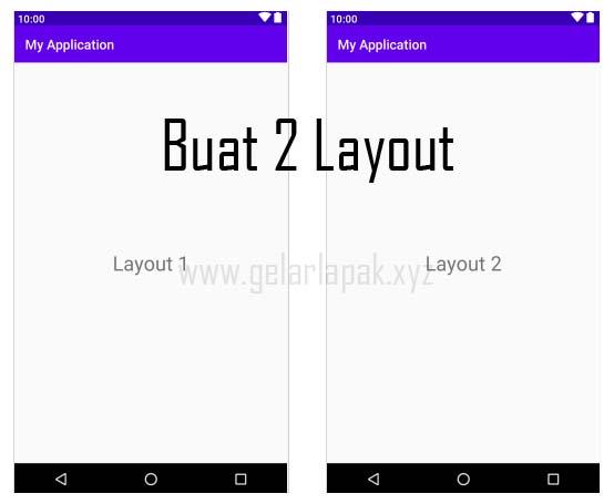 Cara Membuat 2 Layout di Android Studio