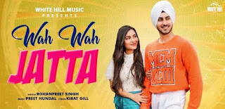 वाह वाह जट्टा Wah Wah Jatta Lyrics in Hindi - Rohanpreet Singh