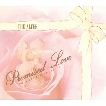 Album] THE ALFEE – Promised Love ~ The Alfee Ballad Selection