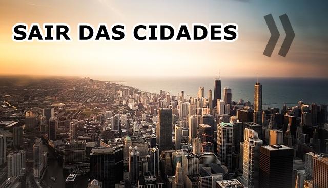 Sair das cidades
