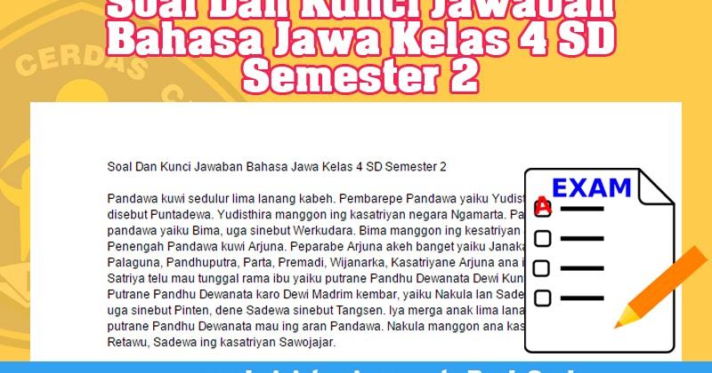 Soal Bahasa Jawa Sd Kelas Soal Soal Bahasa Jawa Kelas 2 Semester Ganjil Tahun 2014